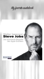 Walter Isaacson - Steve Jobs - Die autorisierte Biografie des Apple Gründers